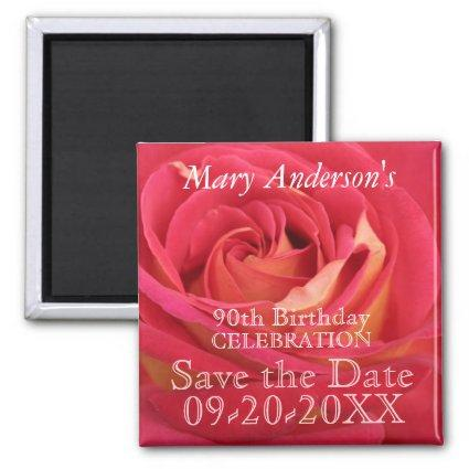 Rose 90th Birthday Celebrate Save the date Magnets