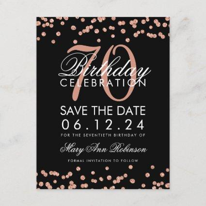 Rose Gold Black 70th Birthday Save Date Confetti Save The Date
