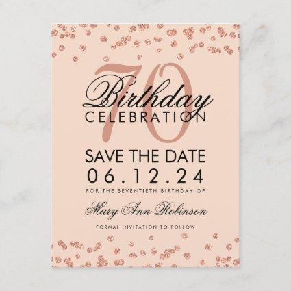 Rose Gold Blush 70th Birthday Save Date Confetti Save The Date