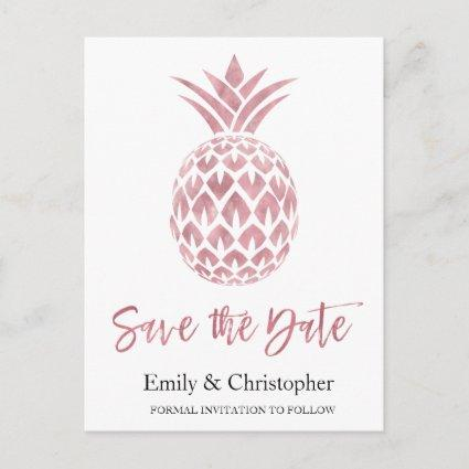 Rose Gold Foil  Wedding Save the Date Pineapple Announcement