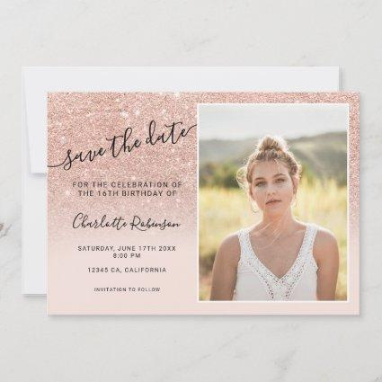 Rose gold glitter pink ombre 3 photos Sweet 16 Save The Date