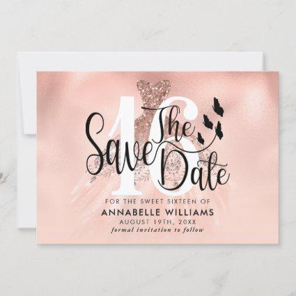 Rose Gold Gown 16th Birthday Party  Save The Date