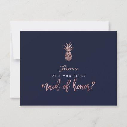 Rose Gold Pineapples be my Maid of Honor Card