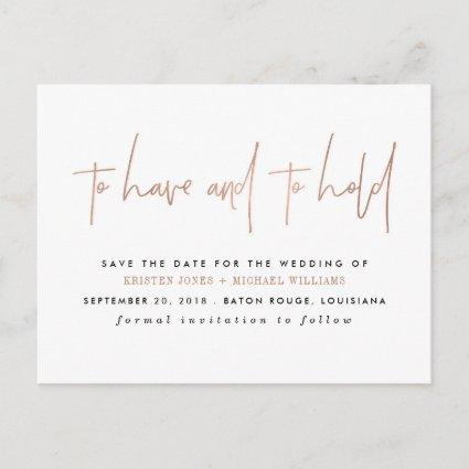 Rose Gold To Have and to Hold Save the Date Announcement