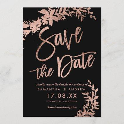 Rose Gold typography floral black save the date