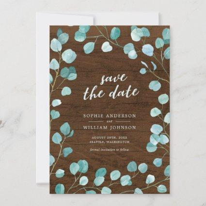 Rustic Eucalyptus and Brown Wood Save the Date