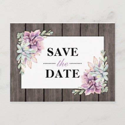 Rustic Watercolor Succulent Floral Save the Date Announcement