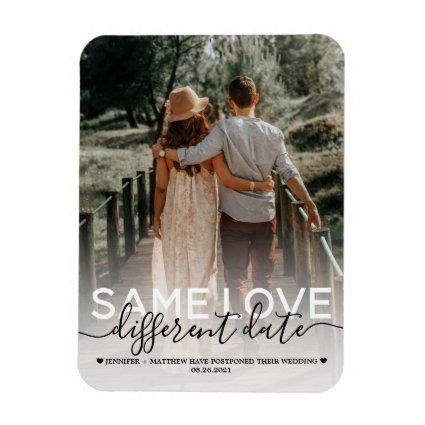 Same Love Different Date Wedding Typography Magnets