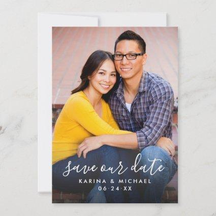 Save Our Date Modern Handwritten Script Photo Save The Date