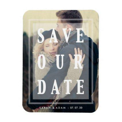 Save Our Date Overlay | Save the Date Magnet