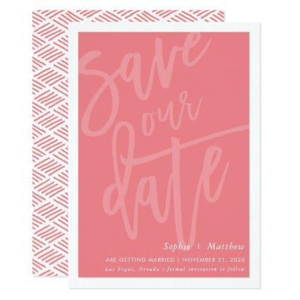 SAVE THE DATE brush lettered script coral pink Invitation