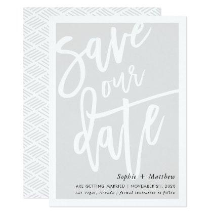 SAVE THE DATE brush lettered script pale soft gray Invitation