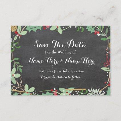 Save The Date Chalk Rustic Winter Holidays Berries