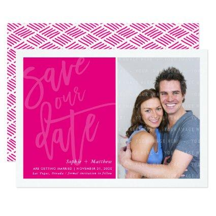 SAVE THE DATE photo hand lettered script hot pink Invitation