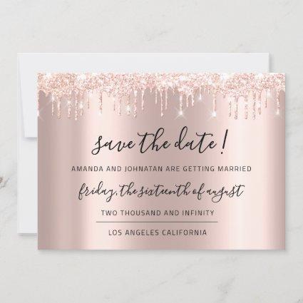Save The Date Rose Gold  Glitter Drips Wedding