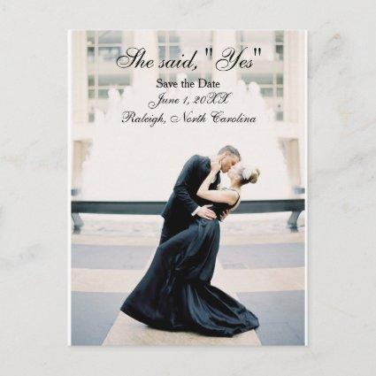 "She said, ""Yes"" Save the Date - Post Card"