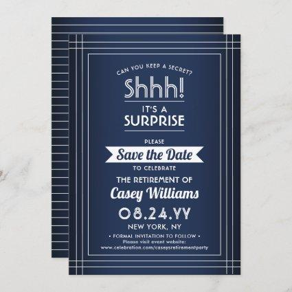 Shhh! Surprise Retirement Party Navy Blue & White Save The Date