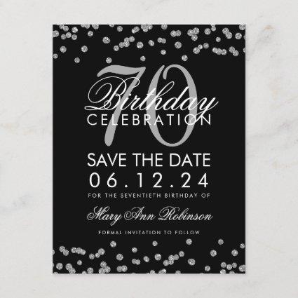 Silver Black 70th Birthday Save Date Confetti Save The Date
