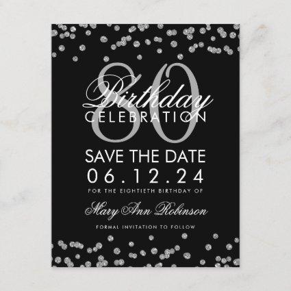 Silver Black 80th Birthday Save Date Confetti The