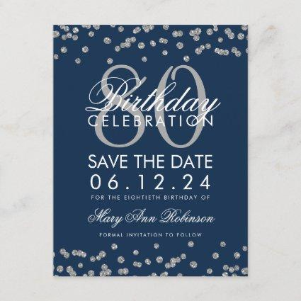Silver Navy Blue 80th Birthday Save Date Confetti Save The Date