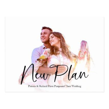 Simple Chic New Plan Wedding Postponed
