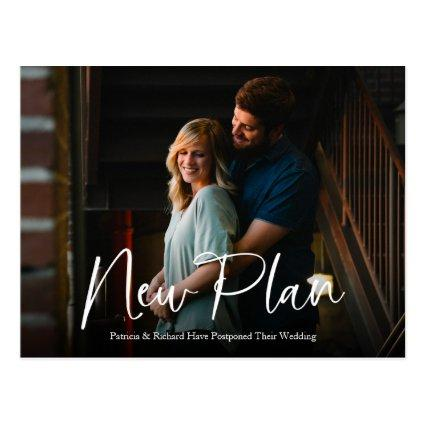 Simple Chic Script New Plan Wedding Postponed