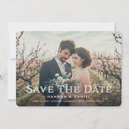 Simple Classic Full Photo Custom Save the Date