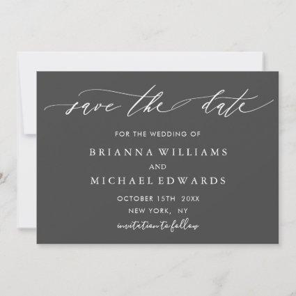 Simple Elegant Calligraphy Gray Wedding Save The Date