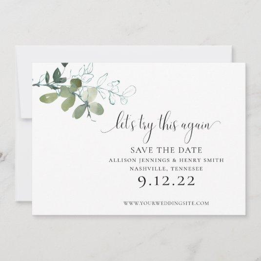 Simple Elegant Greenery Change the Date Wedding Save The Date