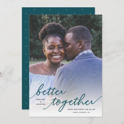 Simply Better Together Script Full Photo | Teal Save The Date