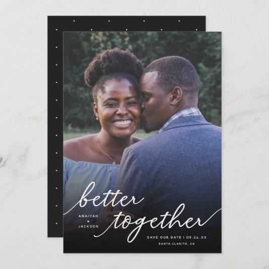 Simply Better Together Script Full Photo | White Save The Date