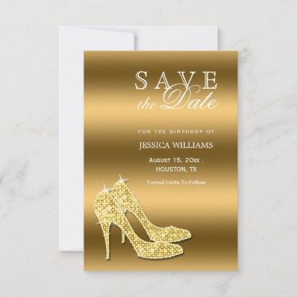 Sparkly Gold Stiletto Shoes Birthday Save The Date