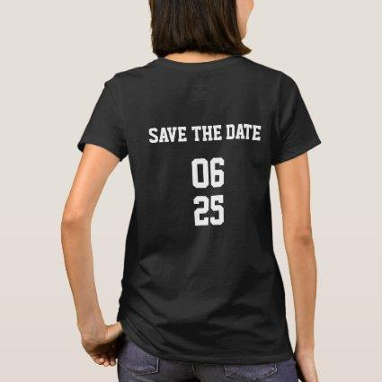 Sports Style Matching Couple Bride Save the Date T-Shirt