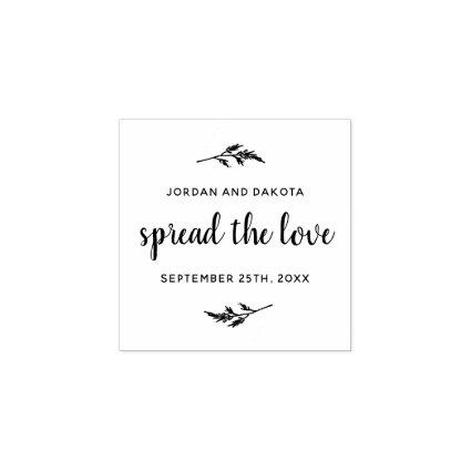 Spread The Love | Custom Names & Date Wedding Rubber Stamp