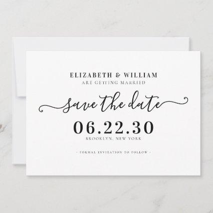 Stylish Black and White Script Calligraphy Wedding Save The Date