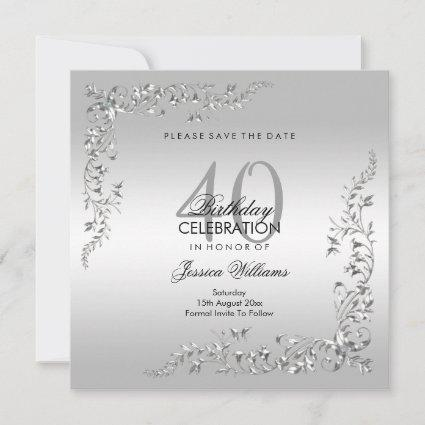 Stylish Silver Decoration 40th Birthday Party Save The Date
