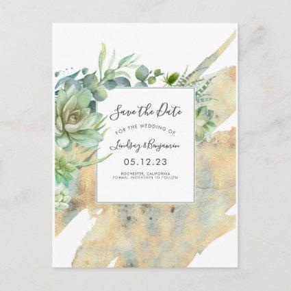 Succulents Greenery Gold Splatters Save the Date Announcement