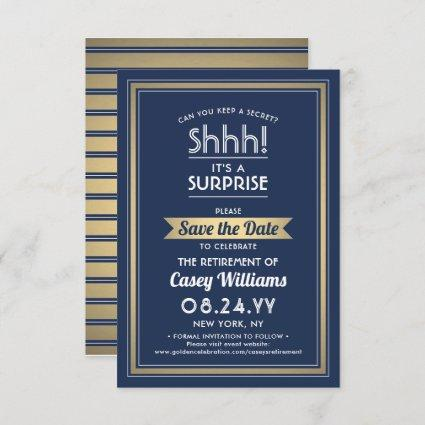 Surprise Retirement Party Navy Blue White Gold Save The Date