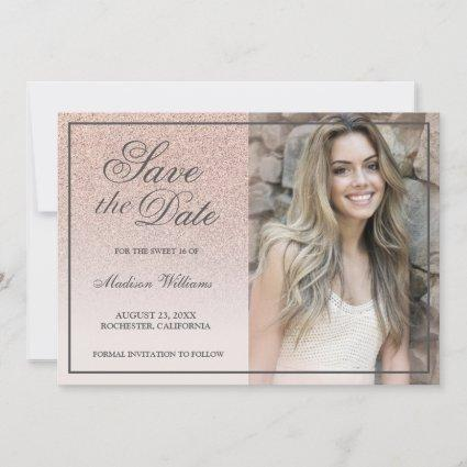Sweet 16 Save The Date Rose Gold Glitter Photo