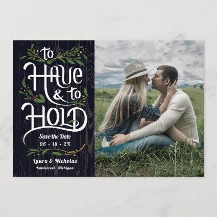 To Have and To Hold, Save the Date Photo