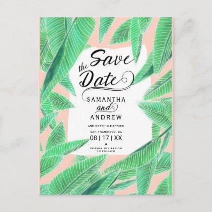 Tropical leaf watercolor script save the date announcement
