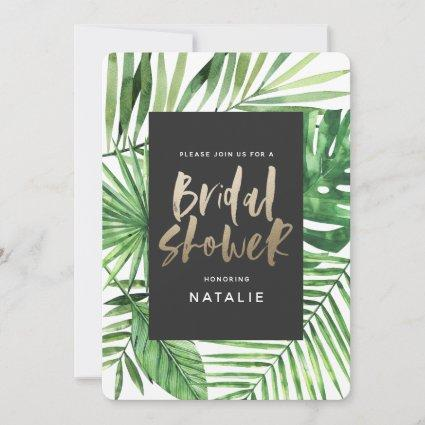 Tropical palm leaf and gold script bridal shower save the date