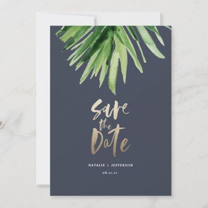 Tropical palm leaf and gold script save the date