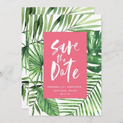 Tropical palm leaf and script watercolor pink save the date
