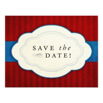 Vintage Charm Red, White and Blue Save the Dates 4.25x5.5 Paper Invitation Card
