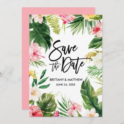 Watercolor Tropical Floral Brush Script Pink Save The Date