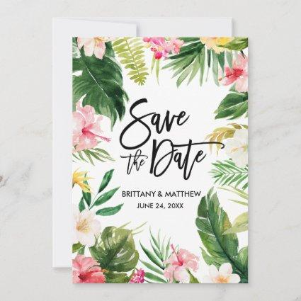 Watercolor Tropical Floral Modern Brush Script Save The Date