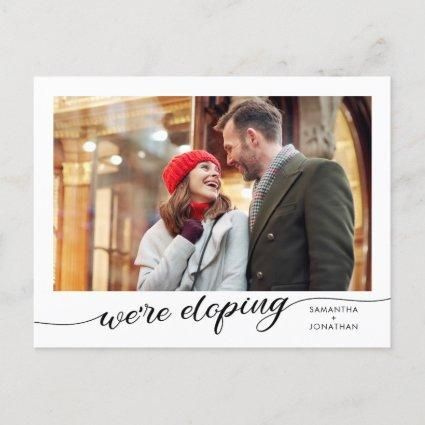 We Are Eloping Photo Announcement