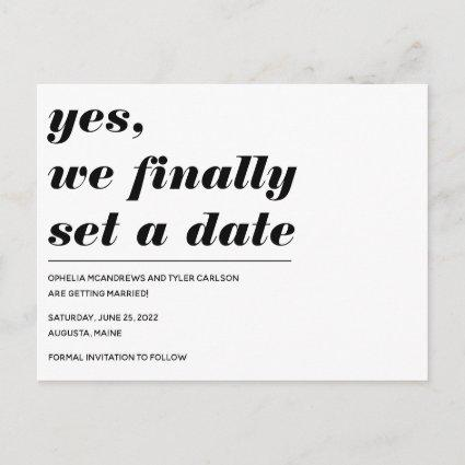 We Have a Date Bold Typography Photo