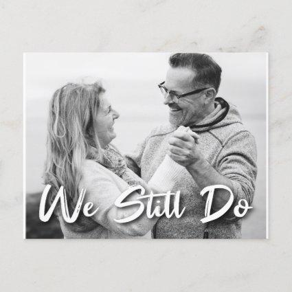 We Still Do Vow Renewal Save The Date Photo Announcement